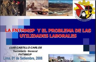 Vea la exposición del Sec. Gral. de la Federación Minera